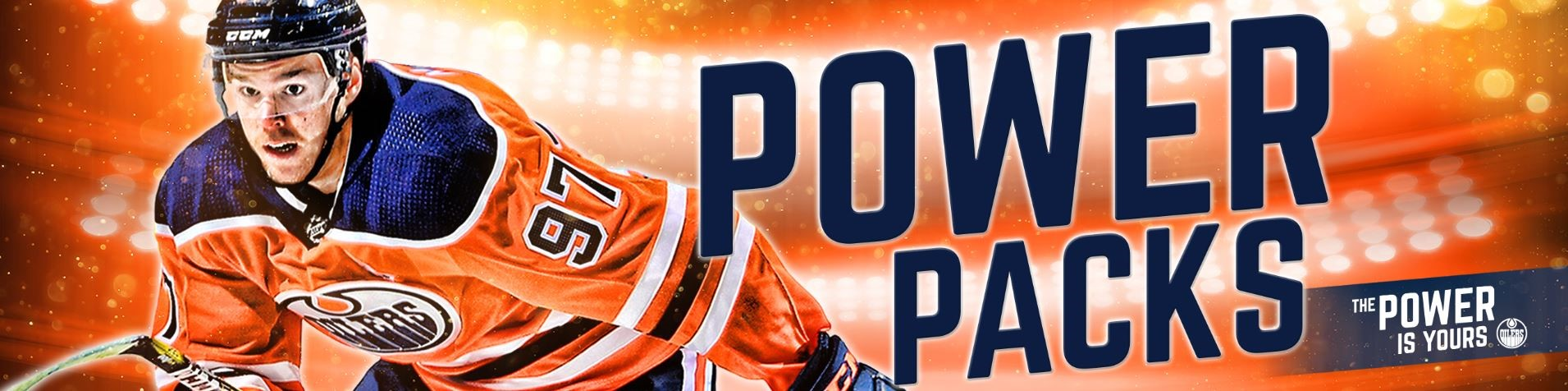 EDMONTON OILERS POWER PACKS PRE-SALE PURCHASE ACCOUNTS